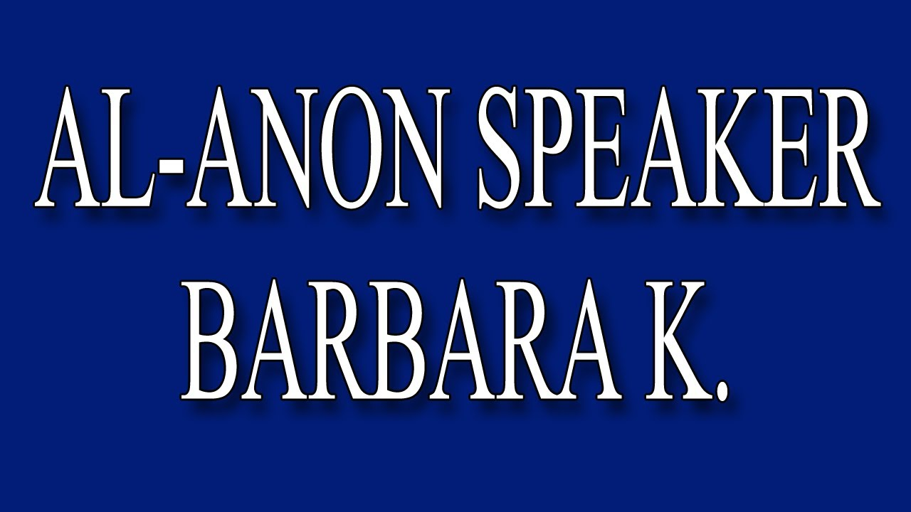 """Awesome Al-Anon Speaker Barbara K. - """"Try Being Married to an Alcoholic Lutheran Minister!"""""""