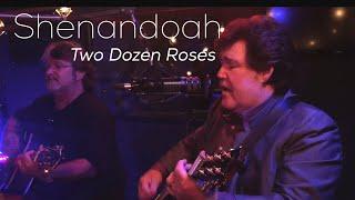 Shenandoah - Two Dozen Roses