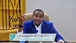 Essentials of Fiqh 1 | Safinat Al Najah 1 | Imam AhmedulHadi Sharif