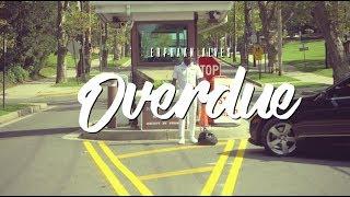 Erphaan Alves - OVERDUE (Official Music Video)