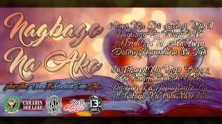 Nagbago Na Ako - JanJan x Vinzy Ft. Radiant One and MEJS