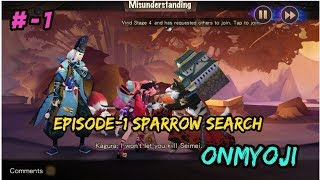 Onmyoji (Android/iOS/RPG) Gameplay / Chapter-1 / Part -1 Sparrow Search