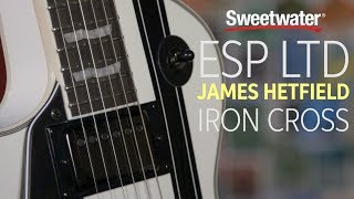 ESP LTD James Hetfield Iron Cross Guitar Review