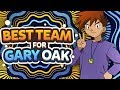 Best Team For Gary Oak