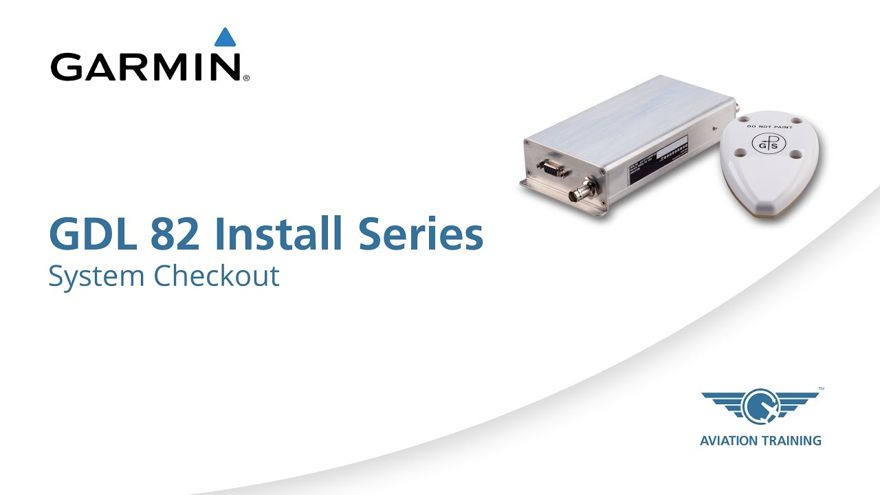 GDL 82 Install Series: Post-Install Checkout - Dauer: 6 Minuten, 26 Sekunden
