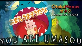 You Are Umasou - An Underrated Gem