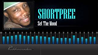 Shortpree - Set The Mood [Soca 2016] [HD]