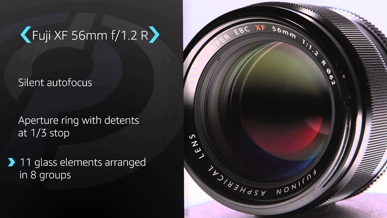 Fujifilm Xf 56mm F12 R Product Overview Youtube Fujinon Xf56mm F 12