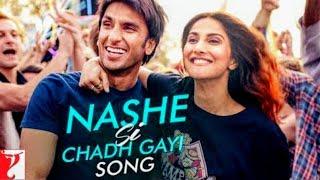 Nashe si chadh gayi-full song   Ranveer singh   Vani kapoor   Arjit singh  