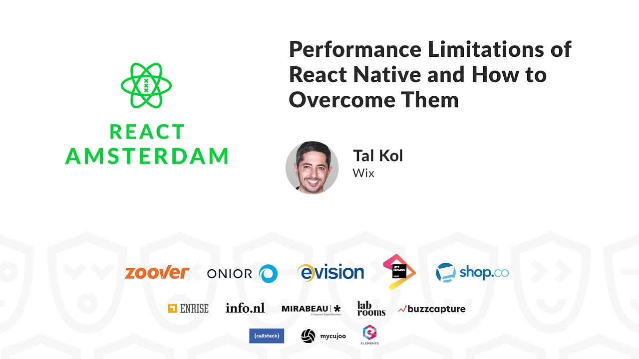 Performance Limitations of React Native and How to Overcome Them – Tal Kol