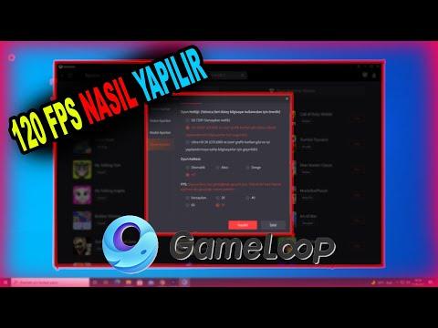 GAMELOOP 120  FPS YAPMA  / GAMELOOP AYARLARI NASIL YAPILIR / KASMA SORUNUNA ÇÖZÜM