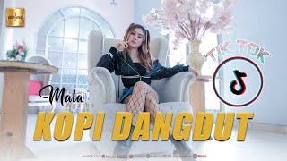 Download Mala Agatha - Kopi Dangdut (Official Music Video)