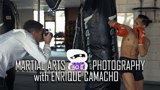 Martial Arts Photography with Enrique Camacho