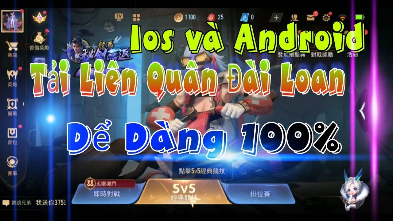 Cách tải Liên Quân Đài Loan taiwan trên Android và IOS dể dàng chơi được 100% | XuyênCùiMía