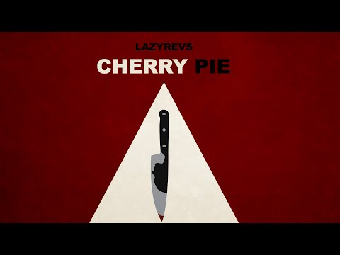 Lazyrevs - Cherry Pie