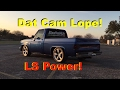 Dat Cam Lope! Cammed 5.3 Chevy Truck Square Body -BTR Stage 4 Truck Cam