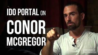 Ido Portal on Conor McGregor Before UFC 194 vs Jose Aldo | London Real
