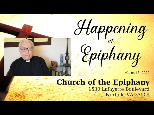 Happening at Epiphany - March 18, 2020