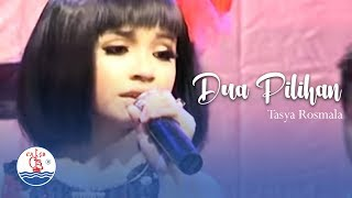 Gambar cover Tasya Rosmala -  DUA PILIHAN (Official Video)
