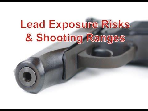 Lead Exposure Risks & Shooting Ranges