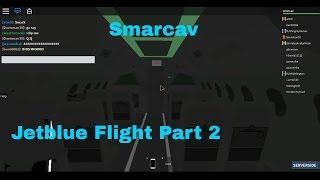 Roblox JetBlue Flight 325 ll Part 2