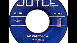 NO ONE TO LOVE-THE CRESTS with JOHNNY MAESTRO