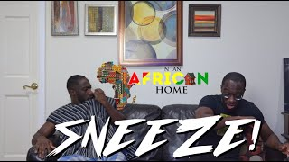 In An African Home: Sneeze! 🤧😷🔪 (Clifford Owusu)