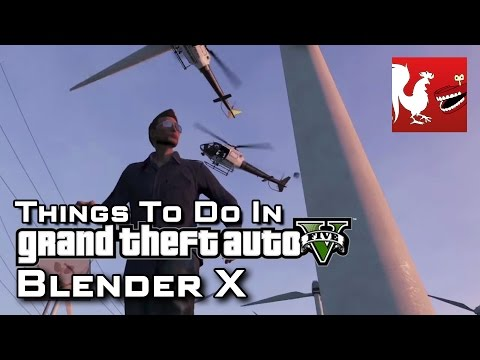Things To Do in GTAV - Blender X