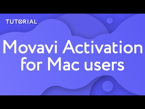 How To Activate Movavi Video Editor Plus For Mac OS? (Tutorial 2019)