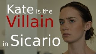 Kate Is The Real Villain Of Sicario