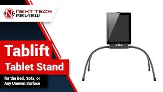 Tablift Tablet Stand for the Bed, Sofa, or Any Uneven Surface Product Review  – NTR