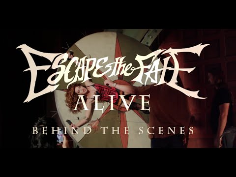 Escape the Fate - Alive (Behind the Scenes)