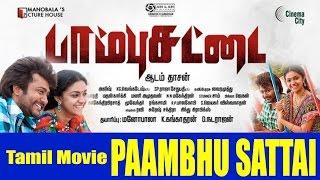 Tamil movie Paambhu Sattai    Bobby Simha, Keerthy Suresh   Ajesh   Adam Dasan