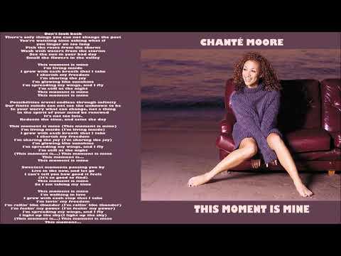 Chanté Moore  - This Moment Is Mine  - 1999 + Lyrics