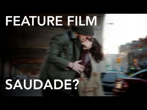 Saudade? Independent Feature Film  Two Kids with a Camera