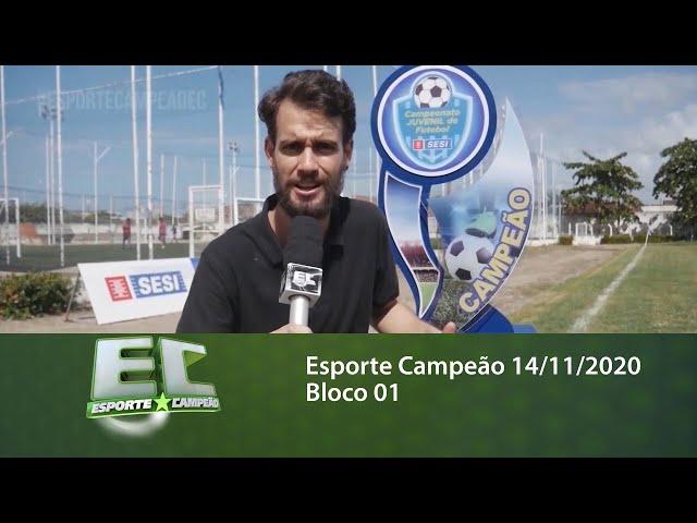 Esporte Campeão 14/11/2020 - Bloco 01