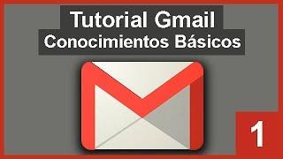 🔴 Tutorial Gmail 2018. Conocimientos Básicos. CÓmo Usar Gmail