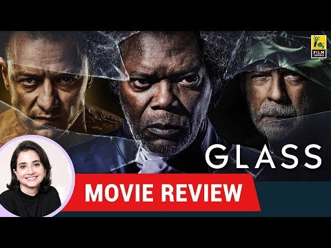 Anupama Chopra's Movie Review of Glass | Samuel L Jackson | James McAvoy | Bruce Willis