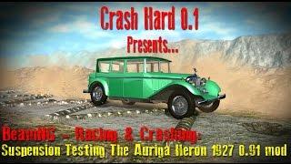 BeamNG - Racing & Crashing: Suspension Testing The Auriga Heron 1927 0 91 mod