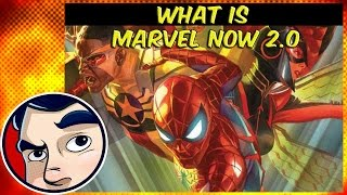 What is Marvel NOW 2.0? Is it a REBOOT??