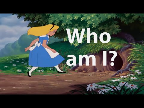 Who am I? Alice's Adventures in Wonderland