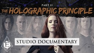 Second part of EPICA's studio documentary for the album THE HOLOGRA...