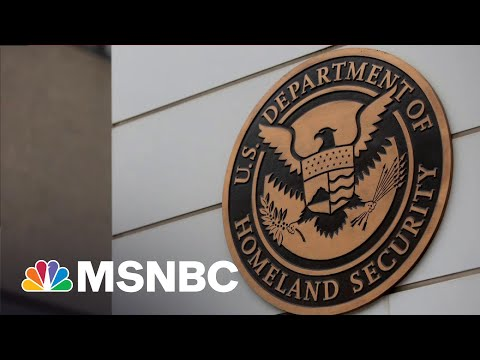 DHS Opens Investigation Into 'Domestic Violent Extremism' Within Its Agency   All In   MSNBC
