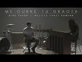Kike Pavón ft. Melissa Janet Romero - Me Cubre Tu Gracia (Video Oficial)