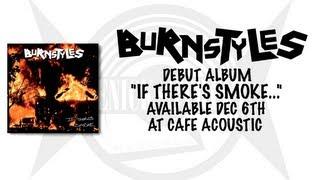 "Burnstyles ""Years Go By"" (Lyric/Promo Video)"