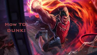S6 Darius Guide: HOW TO DUNK!