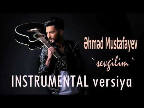 Ahmed Mustafayev - Sevgilim (INSTRUMENTAL)