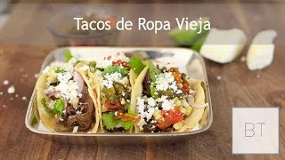 Tacos De Ropa Vieja | Byron Talbott