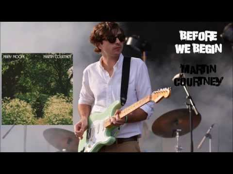 Download Before We Begin by Martin Courtney Mp4 baru