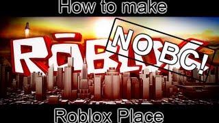 كيفية جعل roblox الخادم (أي قبل الميلاد)[HD/HQ]